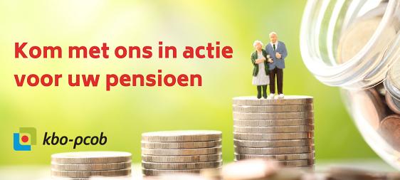 Kom met ons in actie voor uw pensioen